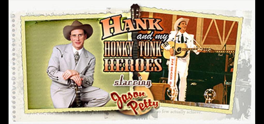 Hank & My Honky Tonk Heroes